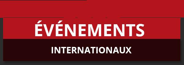 Événements internationaux